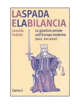 SPADA E LA BILANCIA. LA GIUSTIZIA PENALE