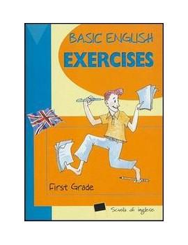 BASIC ENGLISH EXERCISES FIRST GRADE
