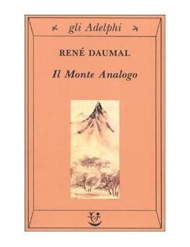 MONTE ANALOGO. ROMANZO D'AVVENTURE ALPIN
