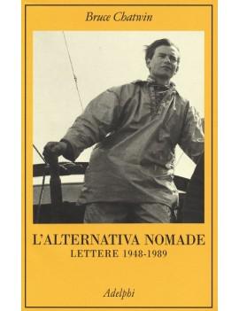 ALTERNATIVA NOMADE. LETTERE 1948-1989 (L