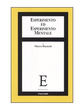 ESPERIMENTO ED ESPERIMENTO MENTALE
