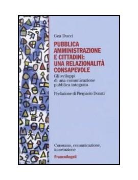 PUBBLICA AMMINISTRAZIONE E CITTADINI: