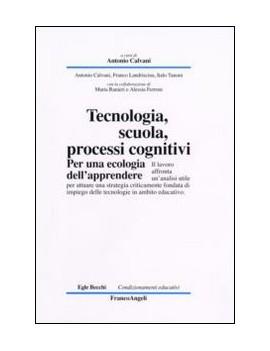 TECNOLOGIA, SCUOLA, PROCESSI COGNITIVI.