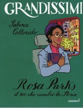 ROSA PARKS. IL NO CHE CAMBI? LA STORIA
