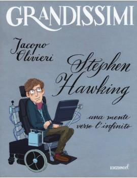 STEPHEN HAWKING. UNA MENTE VERSO L'INFIN