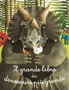 GRANDE LIBRO DEI DINOSAURI PIÙ GRANDI. I