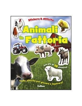ANIMALI IN FATTORIA. CON ADESIVI