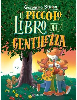 PICCOLO LIBRO DELLA GENTILEZZA (IL)