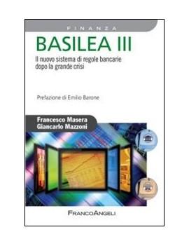 BASILEA III. IL NUOVO SISTEMA DI REGOLE