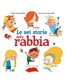 SEI STORIE DELLA RABBIA (LE)