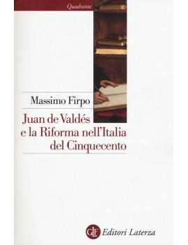 JUAN DE VALDÉS E LA RIFORMA NELL'ITALIA