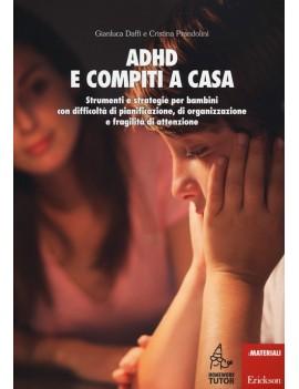 ADHD E COMPITI A CASA. STRUMENTI E STRAT