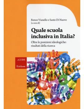 QUALE SCUOLA INCLUSIVA IN ITALIA?