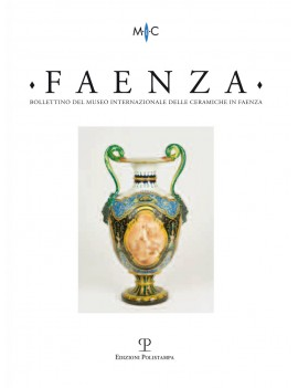 FAENZA. ANNO XCVIII (2012). VOL. 1