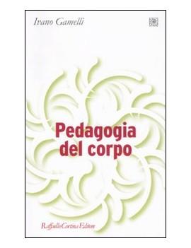 PEDAGOGIA DEL CORPO