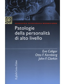 PATOLOGIE DELLA PERSONALITÀ DI ALTO LIVE