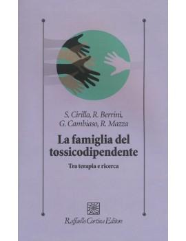 FAMIGLIA DEL TOSSICODIPENDENTE (LA)