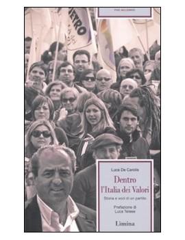 DENTRO L'ITALIA DEI VALORI STORIAE VOCI