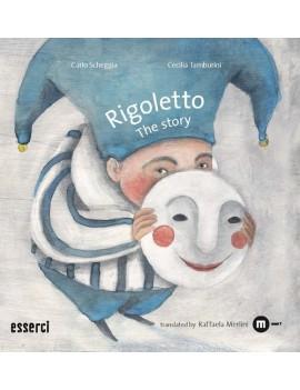 RIGOLETTO. THE STORY