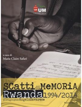 SCATTI DI MEMORIA. RWANDA 1994/2014