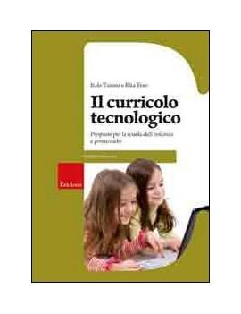 IL CURRICOLO TECNOLOGICO