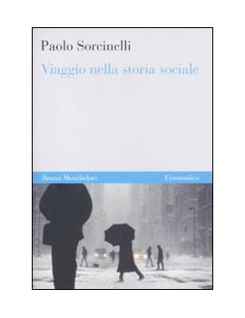 VIAGGIO NELLA STORIA SOCIALE