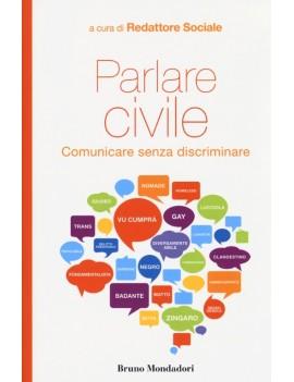 PARLARE CIVILE. COMUNICARE SENZA DISCRIM