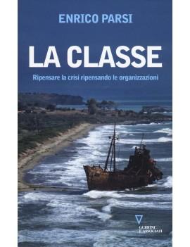 CLASSE. RIPENSARE LA CRISI RIPENSANDO LE