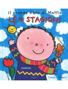 4 STAGIONI. IL GRANDE LIBRO DI MATTIA. E