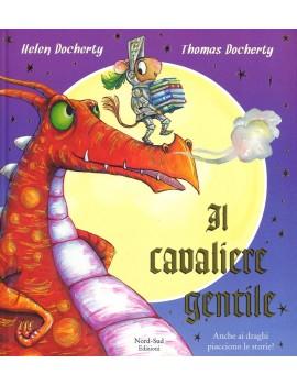 CAVALIERE GENTILE. EDIZ. A COLORI (IL)