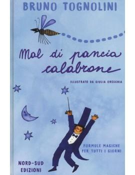 MAL DI PANCIA CALABRONE. FORMULE MAGICHE