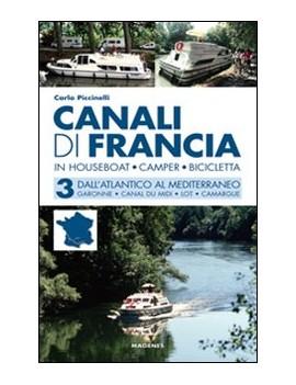 CANALI DI FRANCIA. IN HOUSEBOAT CAMPER B