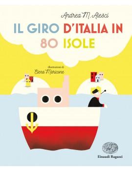 GIRO D'ITALIA IN 80 ISOLE (IL)