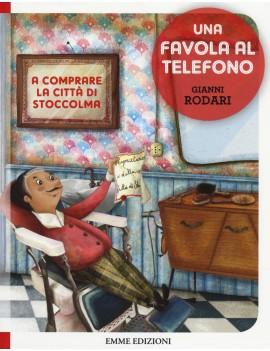 A COMPRARE LA CITTÀ DI STOCCOLMA. UNA FA