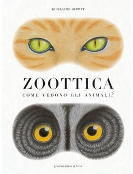 ZOOTTICA. COME VEDONO GLI ANIMALI?