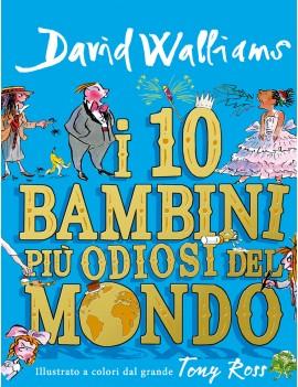 10 BAMBINI PI? ODIOSI DEL MONDO (I)