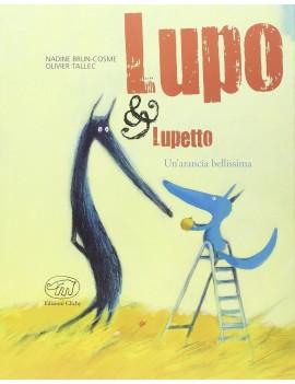 ARANCIA BELLISSIMA. LUPO & LUPETTO. EDIZ