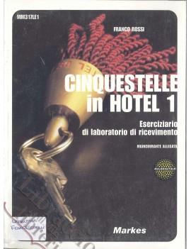 CINQUESTELLE IN HOTEL 1