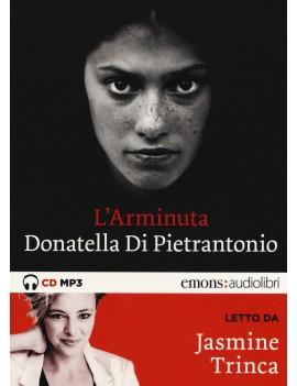 ARMINUTA LETTO DA JASMINE TRINCA. AUDIOL
