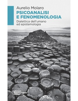 Psicoanalisi e fenomenologia