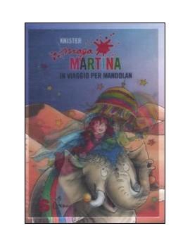 MAGA MARTINA IN VIAGGIO PER MANDOLAN. VO