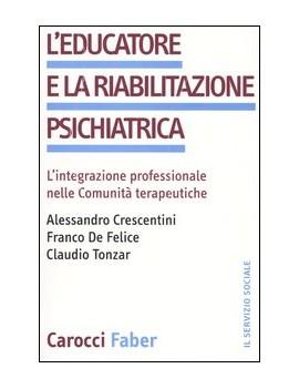 EDUCATORE E LA RIABILITAZIONE PSICHIAT