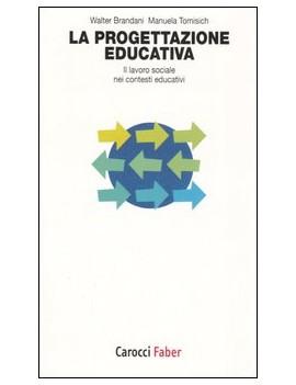 PROGETTAZIONE EDUCATIVA. IL LAVORO SOCIA