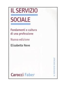 SERVIZIO SOCIALE. FONDAMENTI E CULTURA D