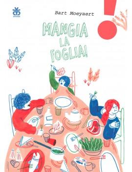 MANGIA LA FOGLIA! EDIZ. AD ALTA LEGGIBIL