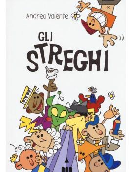 STREGHI (GLI)
