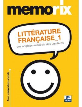 LITÉRATURE FRANÇAISE 1. DES ORIGINS AU S