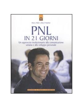PNL IN 21 GIORNI. UN APPROCCIO RIVOLUZIO
