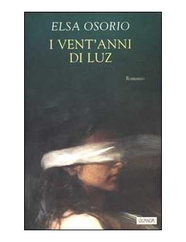 VENT'ANNI DI LUZ (I)
