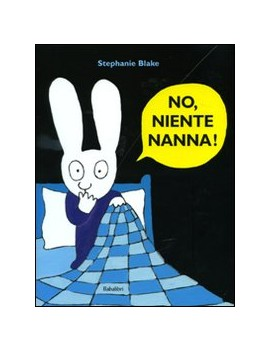 NO NIENTE NANNA!
